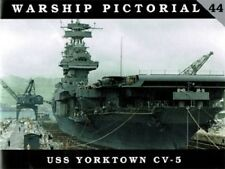 Classic Warships Publishing - Warship Pictorial 44 - USS Yorktown CV-5      Book