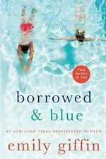 Something Borrowed and Blue Emily Giffin Book Paperback 2015 NEW 2 Novels In One