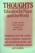 Thoughts Education for Peace and One World - VERY GOOD