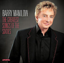 The Greatest Songs of the Sixties Barry Manilow CD NEW; 13 hits; SEALED