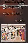 Persian Martyr Acts in Syriac Ser. Texts and Translation: The History of the...