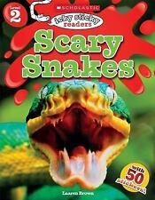 Scholastic Reader Level 2: Icky Sticky Readers: Scary Snakes (Scholastic Discove