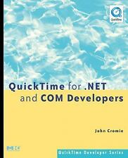 QuickTime Developer: QuickTime for . NET and COM Developers by John Cromie...