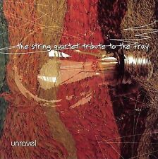String Quartet Tribute to THE FRAY CD ( Unravel, 2006 )