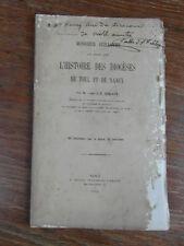 Abbé DEBLAYE/ Mr GUILLAUME HISTOIRE DES DIOCESES DE TOUL ET DE NANCY Collin 1866