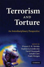 Terrorism and Torture: An Interdisciplinary Perspective, , Very Good condition,