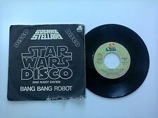 Bang Bang Robot/MainTitle From Star Wars(Guerre Stellari) -Disco Vinile 45Giri7""