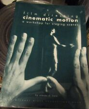 Film Directing Cinematic Motion LIKE NEW CONDITION 1ST PRINTING NOVEMBER 1992