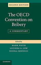 The OECD Convention on Bribery: A Commentary, , New Condition