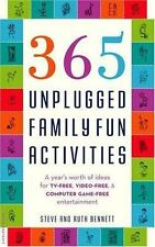 365 Unplugged Family Fun Activities: A Year's Worth of Ideas for TV-Free, Video-