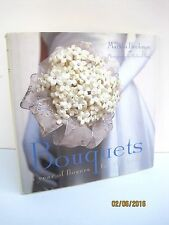 Bouquets: A Year of Flowers for the Bride by Marsha Heckman