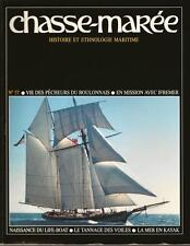 CHASSE MAREE N° 57 : PÊCHEURS BOULONNAIS - IFREMER -TANNAGE DES VOILES - KAYAK