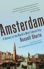 Amsterdam: A History of the World's Most Liberal City, Shorto, Russell, Very Goo