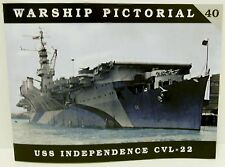 Classic Warships Publishing - Warship Pictorial 40 - USS Independence CVL-22
