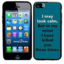 I May Look Calm But In My Mind I Have Killed You Three Times For Iphone 6 Case C