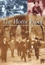 La Casa Frente: la vida civil en la segunda guerra mundial por Peter G. Cooksley (libro en rústica, 2