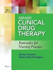 NEW Abrams' Clinical Drug Therapy: Rationales for Nursing Practice by Geralyn Fr
