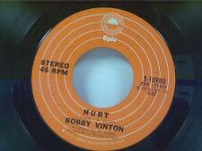 "BOBBY VINTON ""HURT / I LOVE YOU THE WAY YOU ARE"" 45"