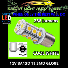 12V BA15D 18SMD 288LM COOL WHITE LED GLOBE FOR CARAVAN RV BOAT LIGHTING 1PC