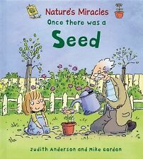 NEW - Once There Was a Seed (Nature's Miracles) by Anderson, Judith