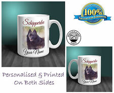 Schipperke Personalised Ceramic Mug: Perfect Gift. (D279)