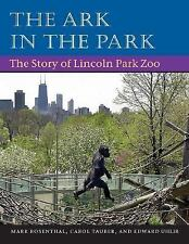 The Ark in Park: The Story of Lincoln Park Zoo