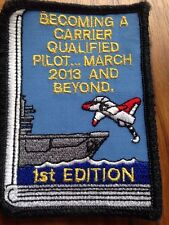 US Navy Jet Becoming A Carrier Qualified Pilot March 2013 And Beyond Patch 1st E