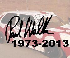 Unterschrift Datum Paul Walker Aufkleber Sticker JDM Hater Fun Fast Furios Rip