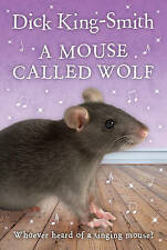 A Mouse Called Wolf by Dick King-Smith (Paperback, 1998)
