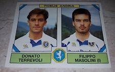 FIGURINA CALCIATORI PANINI 1993/94 FIDELIS ANDRIA 451 ALBUM 1994