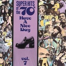 Various Artists, Super Hits of the '70s: Have A Nice Day, Vol. 7, Excellent