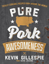 Pure Pork Awesomeness, Kevin Gillespie