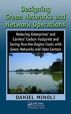 Designing Green Networks and Network Operations. CRC Press. 2011., MINOLI, DANIE