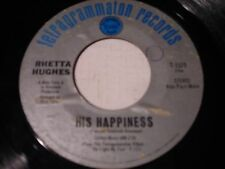 Rhetta Hughes His Happiness / Hip Old Lady on a Honda 1969 45rpm