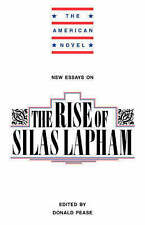 New Essays on The Rise of Silas Lapham (The American Novel)-ExLibrary