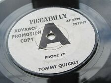 TOMMY QUICKLY  ORIGINAL  1964 UK  45 DEMO PROMTION COPY PROVE IT