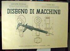 Poggiali Bigi  DISEGNO DI MACCHINE Zanichelli 1954 1a e
