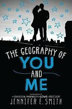 The Geography of You and Me, Smith, Jennifer E., Good Book
