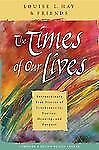 Louise Hay - Time And Circumstance (2007) - Used - Trade Paper (Paperback)
