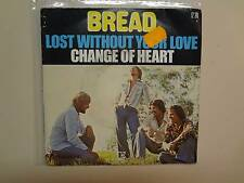 """BREAD:(w/David Gates)Lost Without Your Love-Change Of Heart-France 7""""Elektra PSL"""