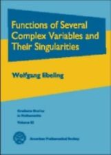 Functions of Several Complex Variables and Their Singularities by Wolfgang...