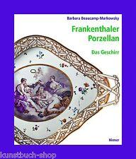 Fachbuch Frankenthaler Porzellan Band 3 Das Geschirr NEU & OVP sehr wichtig TOP