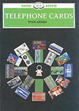 Telephone Cards New Book Shire Collection Collectors