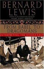 From Babel to Dragomans: Interpreting the Middle East Lewis, Bernard Hardcover