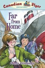 Canadian Flyer Adventures #11: Far from Home-ExLibrary