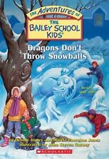 The Bailey School Kids #51: Dragons Don't Throw Snowballs-ExLibrary