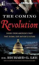 The Coming Revolution : Signs from America's Past That Signal Our Nation's...