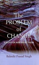 The Problem of Change: A Study of North-East India