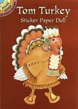 Tom Turkey Sticker Paper Doll (Dover Little Activity Books Paper Dolls)