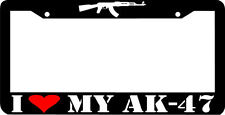 I LOVE MY AK-47 AK 47 gun OWNER  License Plate Frame
